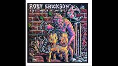 ROKY ERICKSON & EVIL HOOK WILDLIFE ET (live)