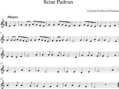 Sciur Padrun. Canción Tradicional Italiana Musical, Sheet Music, Flute, World, Songs, Music Score, Music Notes