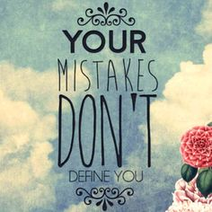 Image result for everyone makes mistakes