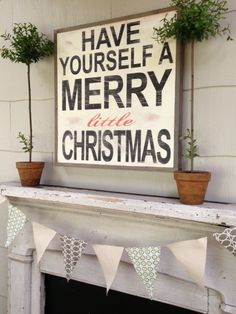 have yourself a merry little Christmas sign #decor #mantle