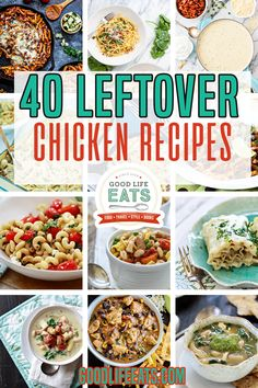 Got leftover chicken? Don't toss it! Check out these 5 different ways to repurpose your chicken leftovers and 40 great chicken leftover recipes ideas to turn that leftover chicken into something completely new – and completely delicious! Leftovers have saved me on many a busy night! | Good Life Eats @goodlifeeats #leftoverchicken #easychickendinnerideas #chickenrecipes #familydinner #easyfamilydinner #leftovers #goodlifeeats