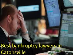 """""""Bankruptcy attorney Catonsville"""""""