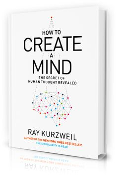 Descargar Free How to Create a Mind The Secret of Human Thought Revealed Ray Kurzweil 9780143124047 Books Epub Penguin Books, Stephen Hawking, Learn Artificial Intelligence, Increase Intelligence, Ray Kurzweil, Good Books, Books To Read, Ai Books, Mind Thoughts