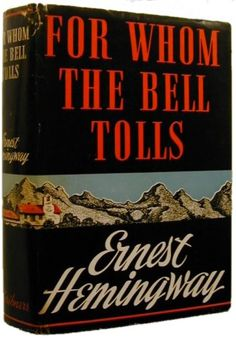 "Books for Men: For Whom The Bell Tolls (1940) - Ernest Hemingway. ""He was completely integrated now and he took a good long look at everything. Then he looked up at the sky. There were big white clouds in it. He touched the palm of his hand against the pine needles where he lay and he touched the bark of the pine trunk that he lay behind."""