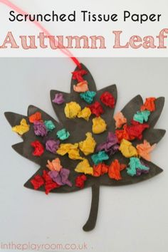 Simple scrunched tissue paper Autumn leaf craft for Autumn / Fall