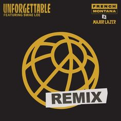 "Major Lazer rework French Montana's ""Unforgettable"" with Swae Lee of Rae Sremmurd. I was prepared to be mad at this, but I'll allow it. Click to listen..."