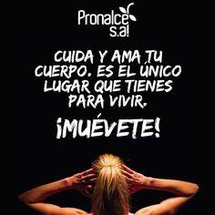 Realizar ejercicio periódicamente es una forma de mostrarle a tu cuerpo lo mucho que lo amas. #FraseDelDíaPronalce