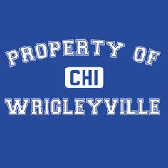 Property of Wrigleyville T-Shirt
