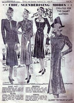 Chic, slenderizing modes created for the smart matron (1938-39).