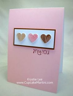 Love how sweet this card is - Stamped woodgrain, then punched hearts.  By Krystie Hersch