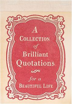 A Collection Of Brilliant Quotations