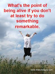 Be Remarkable!
