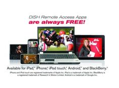 Enjoy your Dish TV Sling adapter with No additional Monthly Fee