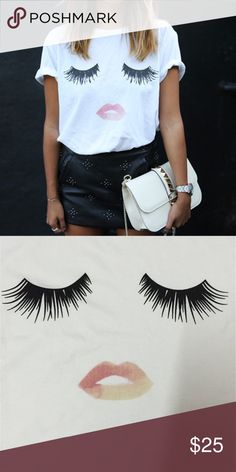 Lashes & lips cute t-shirt Cute addition to any closet. COMING SOON sizes S M & L available. Offers accepted. Tops Tees - Short Sleeve