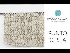 Vídeo: Cómo Tejer Punto Cesta a Dos Agujas - Aprender a Tejer - Paca La Alpaca Knitted Hats, Knitting, Blog, Home Decor, Videos, Baby Knitting, Knitting Needles, How To Knit, Bedspreads