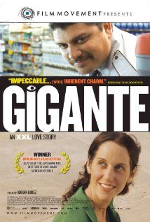Gigante (2009)  Certificate: 12 84 min  -  Drama  -  21 August 2009 (Uruguai)    A chronicle of a supermarket security guard's obsession with a late-shift janitor.    Director:  Adrián Biniez  Writer:  Adrián Biniez (screenplay)