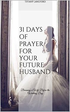 This is a downloadable PDF digital copy of 31 Days of Prayer for your Future Husband: Becoming a Wife Before the Wedding Day. A donation is not required, but greatly appreciated. If you would like to donate an amount other than the options listed below,click here to do so.