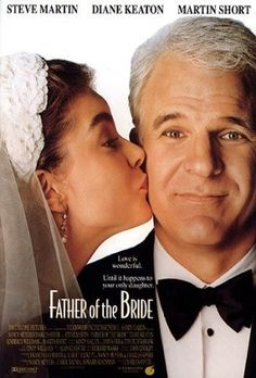 Father of the Bride - 1991 remake of the Spencer Tracy classic, written and directed by husband and wife team, Charles Shyer and Nancy Meyers. George and Nina Banks are the parents of young soon-to-be-wed Annie. George is a nervous father unready to face the fact that his little girl is now a woman. The preparations for the extravagant wedding provide additional comic moments.