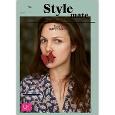 And it is to adventure that this edition of THE Stylemate is dedicated on 40 pages. Where can we find adventure today? Fancy, Adventure, Style, Fairy Tales, Adventure Nursery