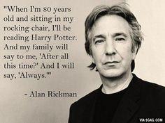 I love Alan Rickman.
