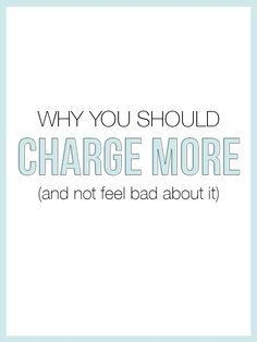 Why You SHOULD Charge More & Not Feel Bad About It — The Alisha Nicole