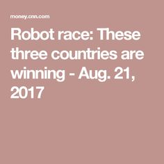China, India and the United States are ahead of most other countries in artificial intelligence, a top tech executive tells CNNMoney.