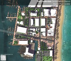 Master Plan Update - Urban Design /Landscape Architecture Proposal for the Fort Lauderdale Central Beach District