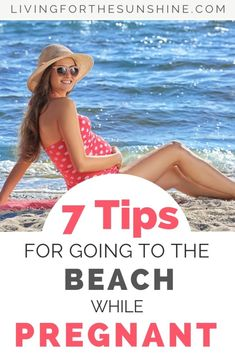 Going to the Beach While Pregnant