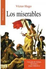 Los miserables - Con guía de trabajo, ejercicios y juegos didácticos