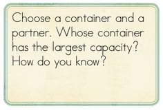 Math Problem Solving: Exploring Capacity - Kindergarten Kindergarten