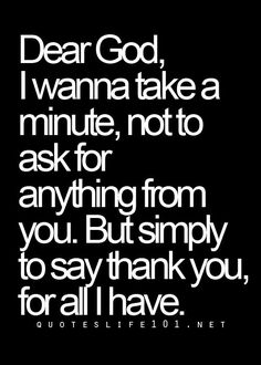 It's important to be thankful for your blessings and struggles. Stay humble