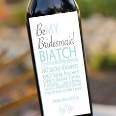 this is the less cheesy bridesmaid proposal ... and it is sooo me ! I heard it's from snookie