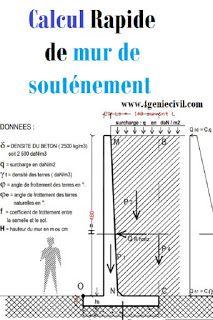 Calcul de mur de souténement Cette fiche vous permettra de calculer les paramètres suivants :  1 - CALCUL DE LA POUSSÉE HORIZONTALE DES TERRES 2 - CALCUL DE LA FORCE DUE AU POIDS DU VOILE EN BETON 3 - CALCUL DE LA FORCE DUE AU POIDS DE LA SEMELLE  #construction #geniecivil #btp #murdesoutenement #dimensionnement Concrete Molds, Concrete Design, Rebar Detailing, Retaining Wall Construction, Retaining Wall Design, Physics Concepts, Civil Engineering Design, Structural Analysis, Construction Documents