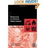 I thought that you might like to review this book on safety culture.