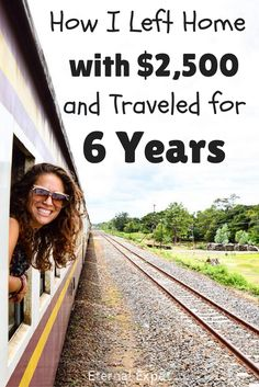 How I left home with $2,500 and lived around the world for SIX years (and counting) | Eternal Expat