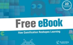 How Gamification Reshapes Learning published in February 2014  In this free eBook 23 gamification experts offer tips and advice on the applications of games in eLearning, as well as a discussion of how gamification has impacted the eLearning Industry. This eBook will help you to create a gamification strategy that boosts learner engagement and motivation in your eLearning deliverables.