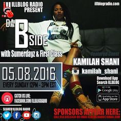 SUNDAY--- Checkout @Kamilah_Shani on Da Bside w/ Sumerdayz on illblog radio!Download the app   #89til #TimeToKill #CFK #JaeMazor #KingCineSound #TheLuckyOnes #Undivided #CityOfficial #LXRY  #SupremeQueensOnly #SupremeKingsOnly