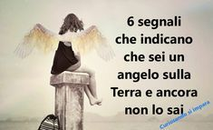6 segnali che indicano che sei un angelo sulla Terra e ancora non lo sai Doreen Virtue, Astral Projection, Inspirational Thoughts, Faith, Motivation, Tumblr, Ufo, Blessing, Google