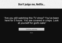 Judgmental Netflix