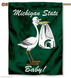 MSU Spartans New Baby Flag...way too cool