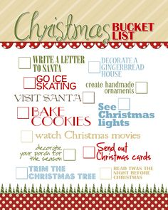 Perfect Christmas Bucket List/ I need to print this out and hang it up someplace close. 136 days until Christmas. (8/14/13)