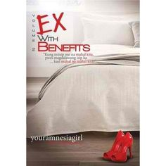 Ex With Benefits 2 by Youramnesiagirl