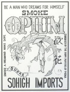 SMOKE OPIUM special Rolly Crump art, drugs endorsed by the Poppy Puffers of Poona Funny Vintage Ads, Funny Ads, Vintage Humor, Vintage Posters, Vintage Menu, Old Advertisements, Advertising Ads, Pin Up Girls, Opium Den