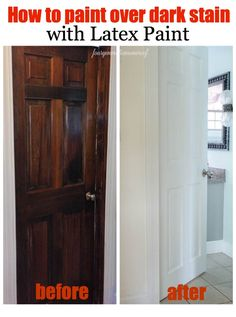 How to paint dark stained doors {before & after} with white latex paint