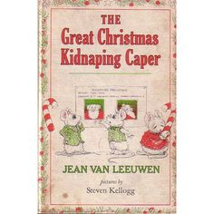 The Great Christmas Kidnapping Caper - My favorite childhood book...