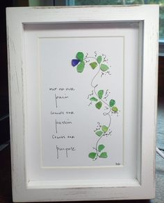 Out of our pain, comes our passion, comes our purpose... is an original design with a sea glass vine and hand lettering in a white, 6x8 shadowbox frame. This piece would make a wonderful gift of encouragement. As with all of my artwork, each piece is an original and once that piece is