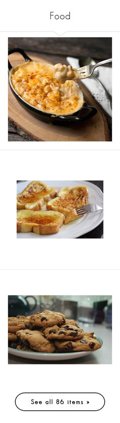 """""""Food"""" by cheyleexox ❤ liked on Polyvore featuring food, food and drink, pictures, pics, backgrounds, images, comida, photos, filler and breakfast"""