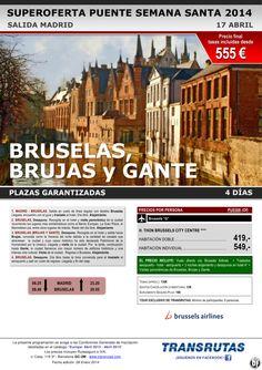 BRUSELAS, Brujas y Gante / 4 días ¡¡Superoferta Puente Semana Santa: 17 abril!! sal. Madrid ultimo minuto - http://zocotours.com/bruselas-brujas-y-gante-4-dias-superoferta-puente-semana-santa-17-abril-sal-madrid-ultimo-minuto/