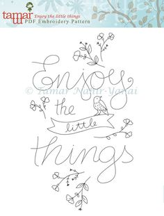 PDF File, Inspirational quote printable – Enjoy the little things – Embroidery pattern, Hand embroidery, Expressions, Banner design Embroidery Pattern Needlecraft Design Instant by TamarNahirYanai Crewel Embroidery, Hand Embroidery Patterns, Vintage Embroidery, Ribbon Embroidery, Embroidery Kits, Cross Stitch Embroidery, Machine Embroidery Designs, Embroidery Transfers, Embroidery For Beginners