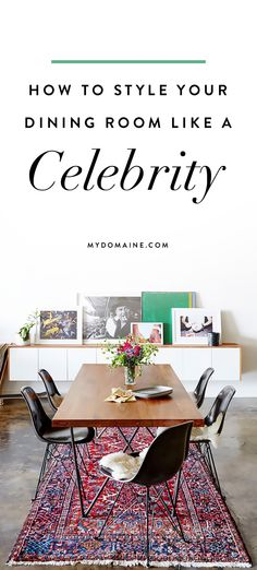 Tricks for styling your dining space like a star